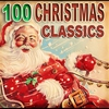 Cover of the album 100 Christmas Classics