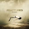 Cover of the album Fractured (Bonus Track Edition)