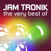 Cover of the album The Very Best of Jam Tronik