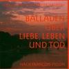 Cover of the album Balladen über Liebe, Leben und Tod (Lieder nach Francois Villon)