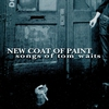 Cover of the album New Coat of Paint - Songs of Tom Waits