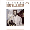 Couverture de l'album The Complete Blind Willie Johnson