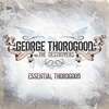 Cover of the album Essential Thorogood (Remastered)