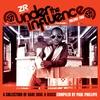 Couverture de l'album Under the Influence Vol.2 compiled by Paul Phillips