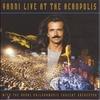 Couverture de l'album Yanni Live At the Acropolis