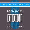 Cover of the album The History of House Sound of Chicago - Part 3