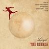 Cover of the album The Bubble