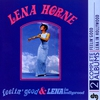 Couverture de l'album Feelin' Good and Lena In Hollywood