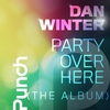 Cover of the album Party Over Here (The Album)
