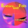 Cover of the album Encore une fois