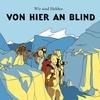 Couverture de l'album Von hier an blind