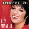 Cover of the album 16 Biggest Hits: Liza Minnelli