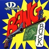 Cover of the album Bang for the Buck