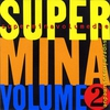 Couverture de l'album Super Mina, volume due