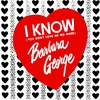 Cover of the album I Know (You Don't Love Me No More)