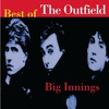 Couverture de l'album Big Innings: The Best of the Outfield