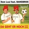 Couverture de l'album Da geht er hoch (Bang Bang) [feat. Bangbros] - EP