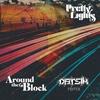 Couverture de l'album Around the Block (Datsik Remix) [feat. Talib Kweli] - Single