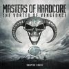 Couverture de l'album Masters of Hardcore the Vortex of Vengeance (Chapter XXXIII)