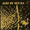 Couverture de l'album Jazz by Sun Ra