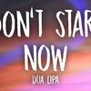 Cover of the track Dua Lipa - Don't Start Now (Lyrics)