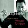 Cover of the album Footprints: The Life and Music of Wayne Shorter