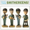 Cover of the album Meet The Smithereens