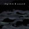 Cover of the album Rhythm & Sound