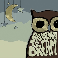 Cover of the track Resolved to Dream