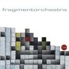 Cover of the album Fragmentorchestra