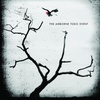 Cover of the album The Airborne Toxic Event (Bonus Track Edition)