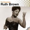 Couverture de l'album The Essentials: Ruth Brown