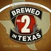 Couverture de l'album Brewed In Texas, Vol. 2