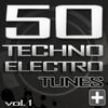 Couverture de l'album 50 Techno Electro Tunes, Vol. 1