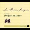 Cover of the album Les Frères Jacques chantent Jacques Prévert
