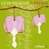 Couverture de l'album Lemongrass Garden Vol.6