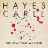 Cover of the album The Love That We Need - Single