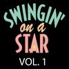 Couverture de l'album Swingin' on a Star, Vol. 1
