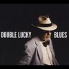 Couverture de l'album Double Lucky Blues