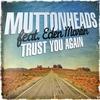 Cover of the album Trust You Again (feat. Eden Martin) [Remixes] - EP