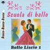 Cover of the album Scuola di ballo liscio, vol. 1 (Dance Dance Dance)