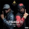 Couverture du titre Ya Pamba Té (feat. Mixton)