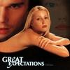 Couverture de l'album Great Expectations - The Album (Original Motion Picture Soundtrack) [Bonus Track Version]