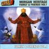 Couverture de l'album Morgan Heritage Family & Friends Volume . 1