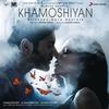 Couverture de l'album Khamoshiyan (Original Motion Picture Soundtrack)