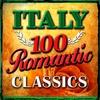 Couverture de l'album Italy - 100 Romantic Classics