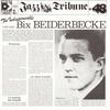 Couverture de l'album The Indispensable Bix Beiderbecke (1924–1930)