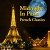 Couverture de l'album Midnight in Paris - French Classics