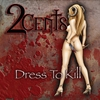 Couverture de l'album Dress To Kill (Explicit)