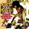 Cover of the album Plus de zouk plus de tubes (Le meilleur des années zouk 80-90-2000's)